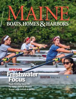 Maine Boats, Homes & Harbors, Issue 152