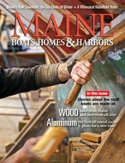 Maine Boats, Homes & Harbors, Issue 155
