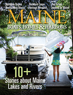 Maine Boats, Homes & Harbors, Issue 140